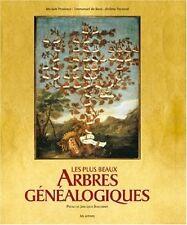 Les Plus Beaux Arbres Genealogiques - Jerome Pecnard ; Emmanuel De Boos ; Myriam