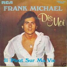 FRANK MICHAEL 45 TOURS BELGIQUE dis-moi 1
