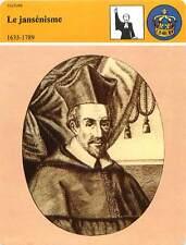 FICHE CARD le Jansénisme 1635-1789 Jansénius Evêque d'Ypres de Moncornet 90s