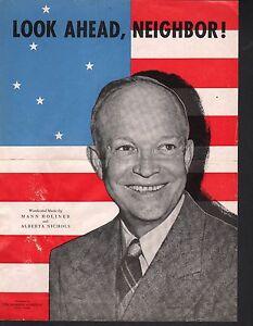 Look Ahead Neighbor 1952 Dwight David Eisenhower President Sheet Music