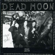 DEAD MOON Trash & Burn LP rats lollipop shoppe pierced arrows fred cole toody 7