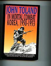 In Mortal Combat: Korea, 1950-1953, John Toland,  SB VG  10th print