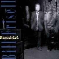 Frisell Bill - Beautiful Dreamers NEW CD