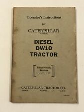 Caterpillar Tractor Co. Diesel DW10 Tractor Operator's Instructions 1N2001-UP