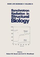 Synchrotron Radiation in Structural Biology [Basic Life Sciences]