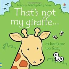 That's Not My... giraffe... by Fiona Watt - Usborne Touchy-Feely