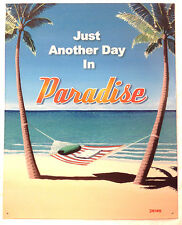 Just Another Day In Paradise Metal Tin Beach Sign Home Bar Wall Art Poster