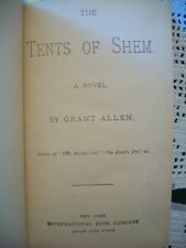 The Tents of Shem (Grant Allen, N.D. Hardcover) No Dust Jacket