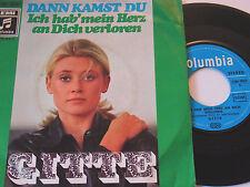 """7"""" - Gitte Dann kamst du & Ich hab mein Herz an dich verloren - 1969 # 4504"""
