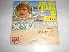 JEAN-CLAUDE DARNAL 45 TOURS FRANCE JE CHERCHE UNE ILE