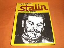 i dossier mondadori pro e contro : stalin 1971