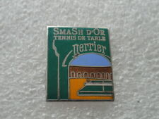 PIN S PERRIER TENNIS DE TABLE RARE
