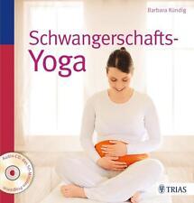 Schwangerschafts-Yoga von Barbara Kündig (2013, Gebundene Ausgabe)