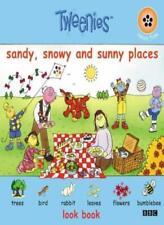 """""""Tweenies"""": Sandy, Snowy and Sunny Places (Tweenies look book)"""