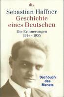 Geschichte eines Deutschen Die Erinnerungen 1914-1933 von Sebastian Haffner 2002