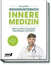 Das große Gesundheitsbuch - Innere Medizin Heinz-Wilhelm Esser