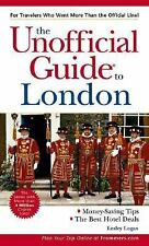Unofficial Guide� to London by Logan, Lesley