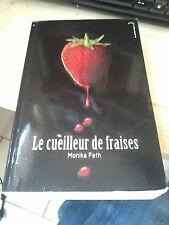 Monika Feth - Le cueilleur de fraises - Black Moon