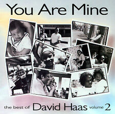 You Are Mine: The Best of David Haas, Vol. 2 Cd NEW SEALED.