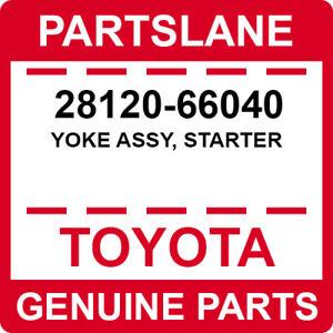 28120-66040 Toyota OEM Genuine YOKE ASSY, STARTER