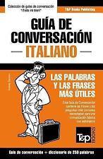 Guia de Conversacion Espanol-Italiano y Mini Diccionario de 250 Palabras by...