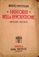 LIBRO I DISCORSI DELLA RIVOLUZIONE MUSSOLINI PREF.ITALO BALBO 1923
