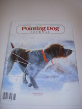 The Pointing Dog Journal, November/December, 2012, Field Guide To Setters!