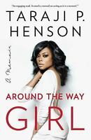 Around the Way Girl: A Memoir (Paperback or Softback)