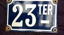 ancienne PLAQUE DE RUE ÉMAILLÉE 23 ter, garage,moto,scooter,garage,voiture