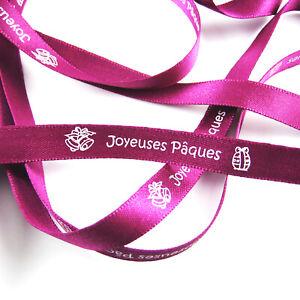 RUBAN - JOYEUSES PAQUES - TEXTE IMPRIME BLANC S/RUBAN SATIN FUSHIA 10mm x 1m