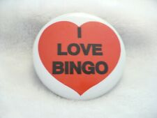 AAC- I LOVE BINGO  PIN BADGE  #368