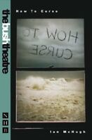 How to Curse (NHB Modern Plays) (Bush Theatre) by Ian McHugh Paperback Book The