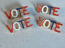 4 VOTE Red White & Blue PINS Vintage LOT ~ Use to GET OUT THE VOTE for Election