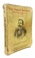 The Dalton Brothers and Their Astounding Career of Crime - FIRST EDITION, 1892