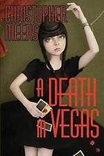 A Death in Vegas by Christopher Meeks (2014, Paperback, 1st Edition)