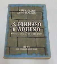 S. Tommaso d'Aquino . Innocenzo Taurisano . I grandi italiani  . 1941
