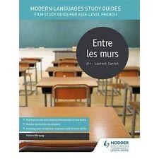 Modern Languages Study Guides: Entre les murs: Film Study Guide for...