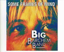 CD BIG BARCHEM BANDsome frames of mindRARE DUTCH JAZZ EX+  1992  (B4996)