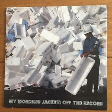 "My Morning Jacket -  Off The Record 7"" Vinyl"