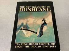 ART TREASURES DUNHUANG CHINESE ART FROM MOGAO GROTTOES HB