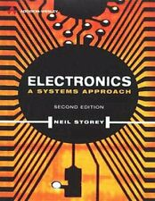 Electronics: A Systems Approach (Electronic Syst... by Storey, Dr Neil Paperback