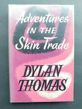 DYLAN THOMAS Adventures in the SKIN TRADE 1955 1st edition collectible w/jacket