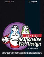 Jump Start Responsive Web Design: Get Up to Speed With Responsive Web Design in