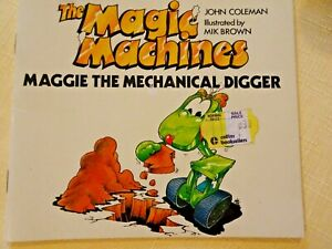 MAGIC MACHINES ~ MAGGIE THE MECHANICAL DIGGER ~ VINTAGE SC ~ COLEMAN & BROWN