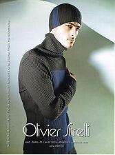 PUBLICITE ADVERTISING 114  2008  OLIVIER STRELLI pull  bonnet homme
