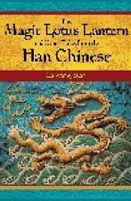 The Magic Lotus Lantern and Other Tales from the Han Chinese (World-ExLibrary