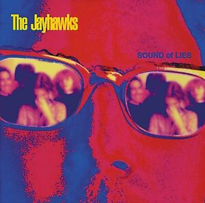 "THE JAYHAWKS ""SOUND OF LIES"""