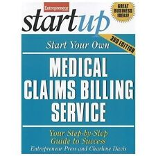 Start Your Own Medical Claims Billing Service 3E-ExLibrary