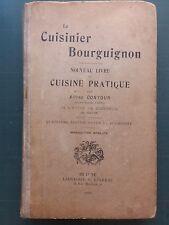 ALFRED CONTOUR LE CUISINIER BOURGUIGNON CUISINE PRATIQUE 1910 BEAUNE RARE