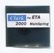 """ETA 2000 MainSpring """"CLARK"""" For ETA Movements"""